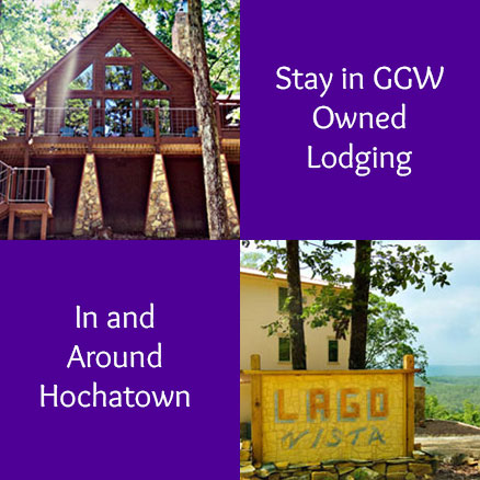 Stay in GGW Owned Lodging in and around Hochatown